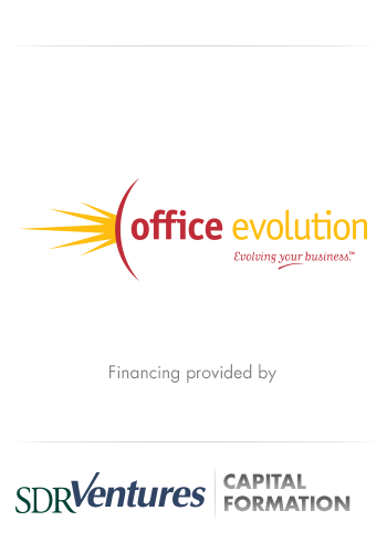 Office Evolution - Capital Formation