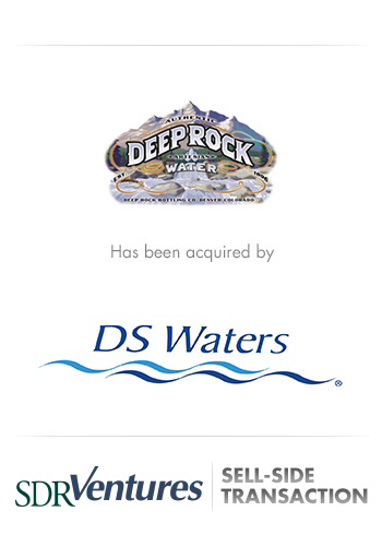 Deep Rock Water - M&A Case Study - Sell-Side Transaction