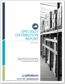 Specialty Distribution M&A Report - Q3 2016