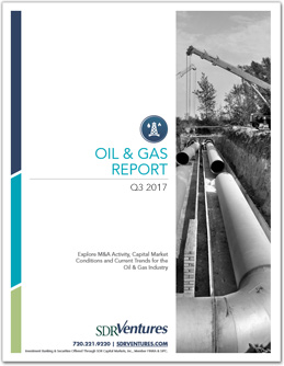 Oil & Gas Report - Q3 2017