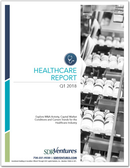 Healthcare Report - Q1 2018
