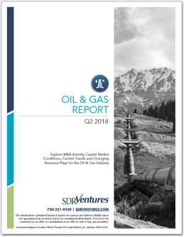 Oil & Gas Reports | SDR Ventures | Middle Market Investment Bank