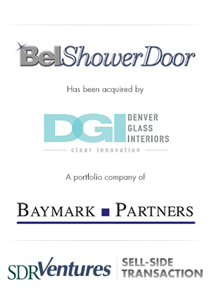 Bel Shower Door - Sell-Side Transaction