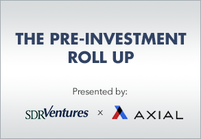 Pre-Investment Roll Up